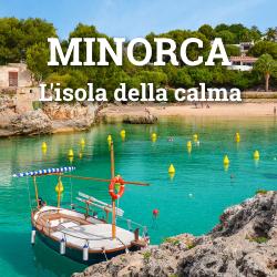 Minorca, l'isola della calma