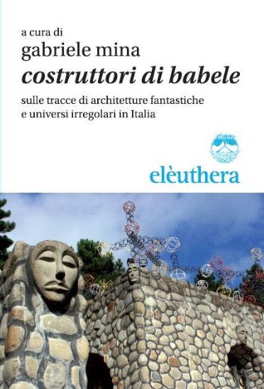 Costruttori di Babele  architetti