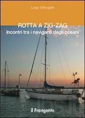 Rotta a Zig Zag viaggiando in mare