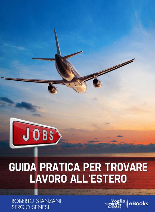 JOBS - Guida pratica per trovare lavoro all'estero