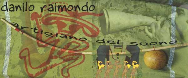 Danilo Raimondo: artigiano del suono