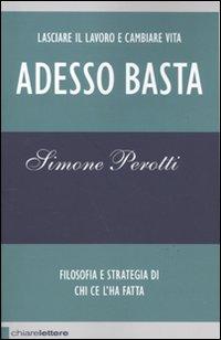 Adesso Basta di Simone Perotti