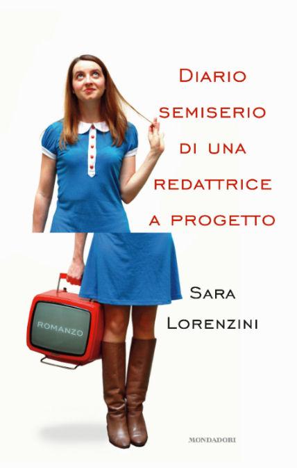 Diario Semiserio di Sara Lorenzini contratto a progetto
