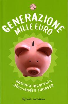 Generazione 1000 euro vivere in italia