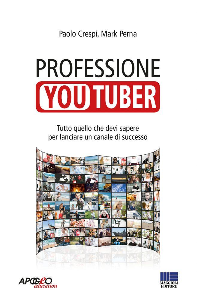 professione youtuber il libro
