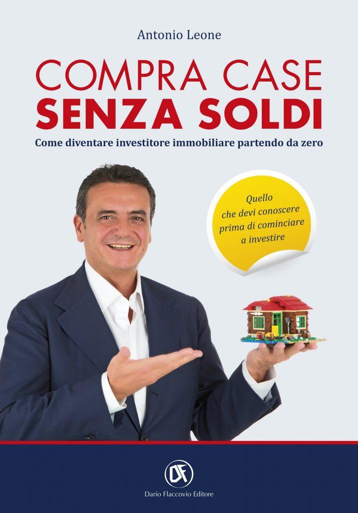 Compra case senza soldi come diventare investitore - Comprare casa senza soldi ...