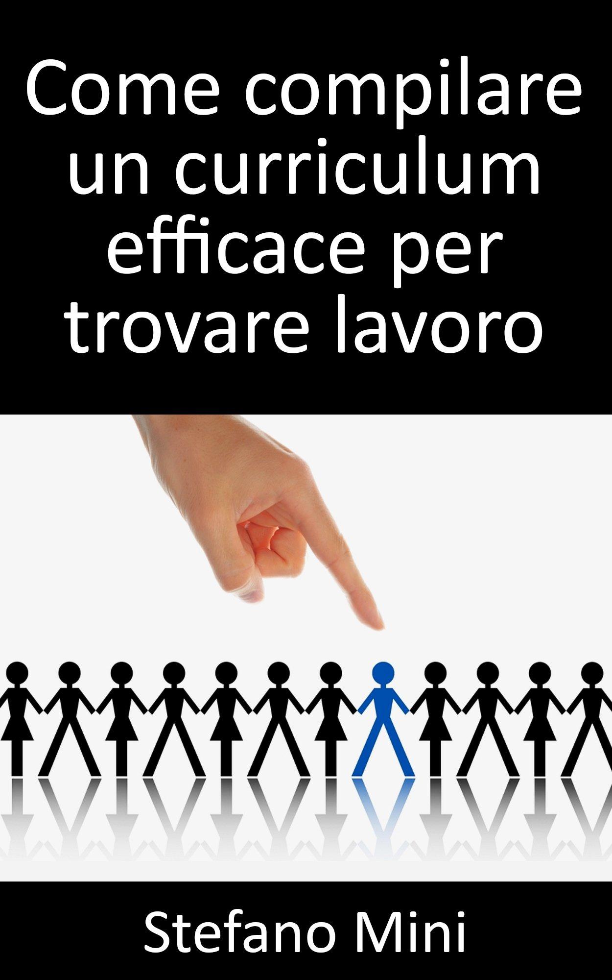 I Segreti Per Pilare Un Curriculum Efficace Per Trovare Lavoro
