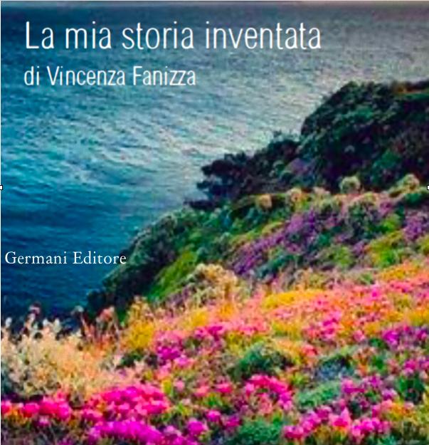 """""""La mia storia inventata"""" di Vincenza Fanizza"""