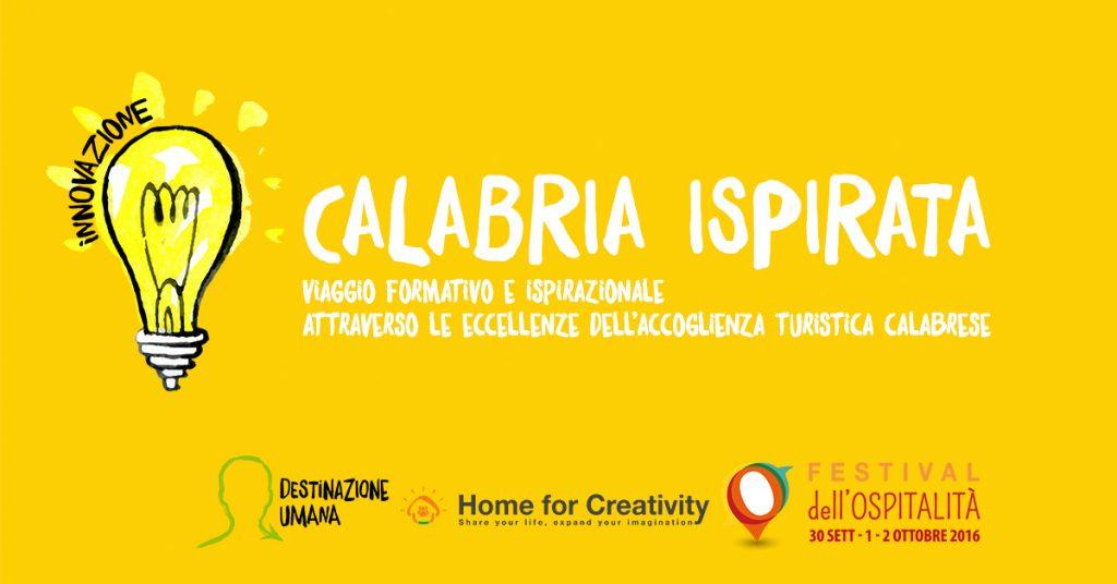 Calabria ispirata: il viaggio inspirational alla scoperta di una nuova Calabria