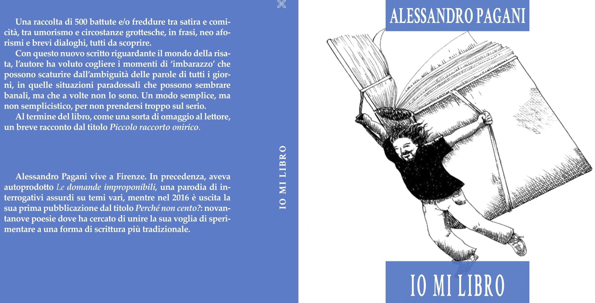 Alessandro Pagani: 500 frasi umoristiche, sarcastiche e ironiche per ridere di se stessi