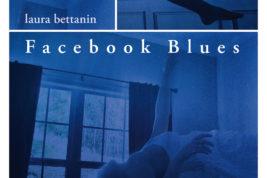 """""""Facebook Blues"""" il romanzo di Laura Bettanin"""