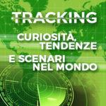 Tracking: Curiosità dal Mondo