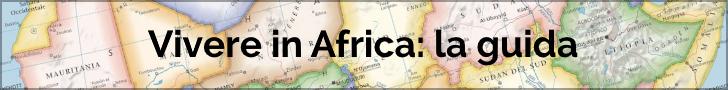 Vivere, lavorare e investire in Africa