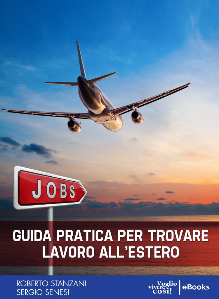 Trovare lavoro all 39 estero la guida in formato ebook - Cerco lavoro piastrellista all estero ...