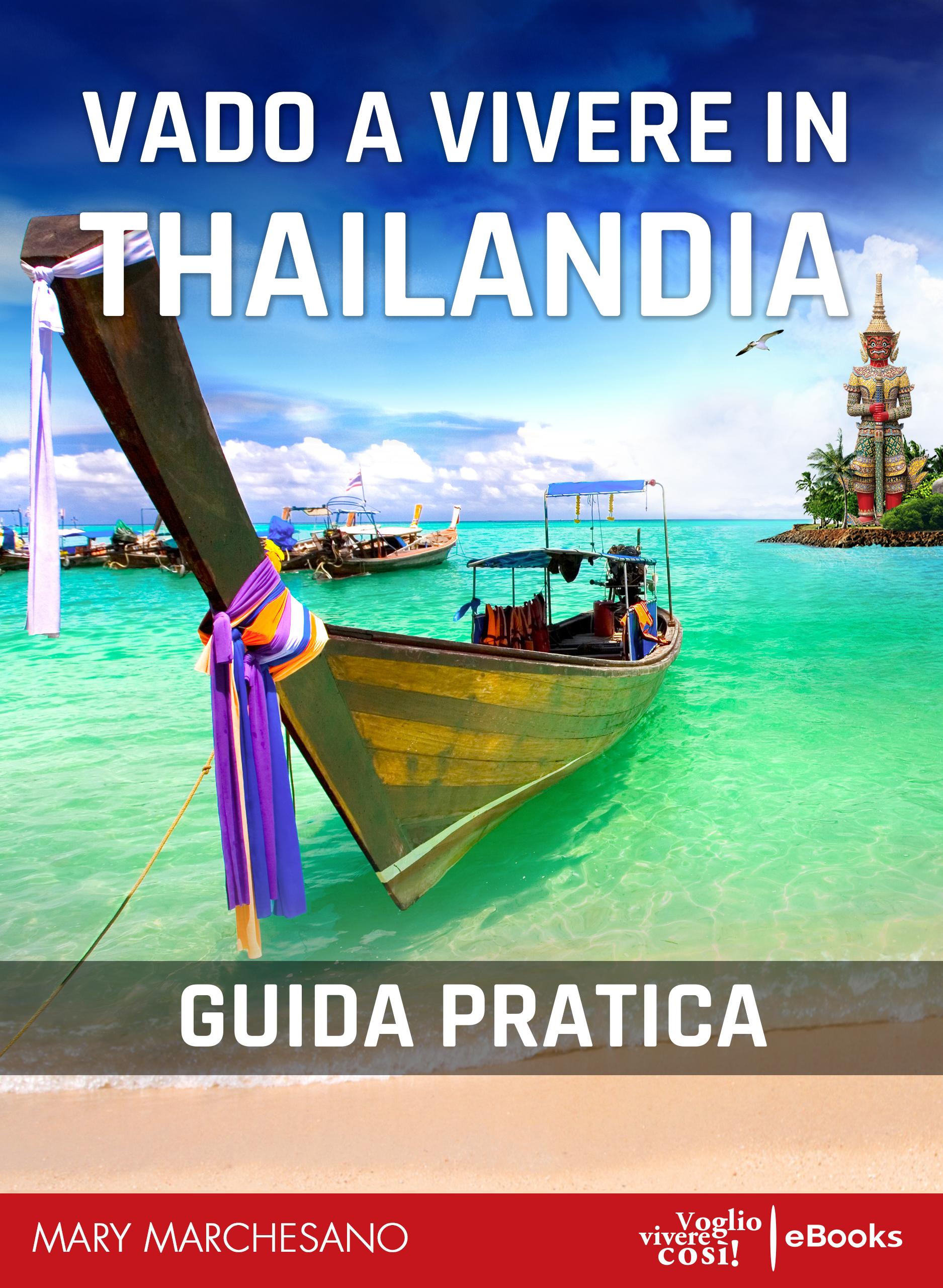 vado a vivere in thailandia guida PDF